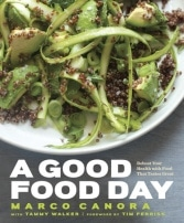 A Good Food Day by Marco Canora