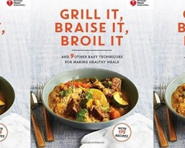 Grill It Braise It Broil It Cookbook Review
