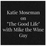 """Katie Moseman of Recipe for Perfection on """"The Good Life"""" Radio Show"""