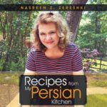 Persian Food:  Everything You Ever Wanted to Know