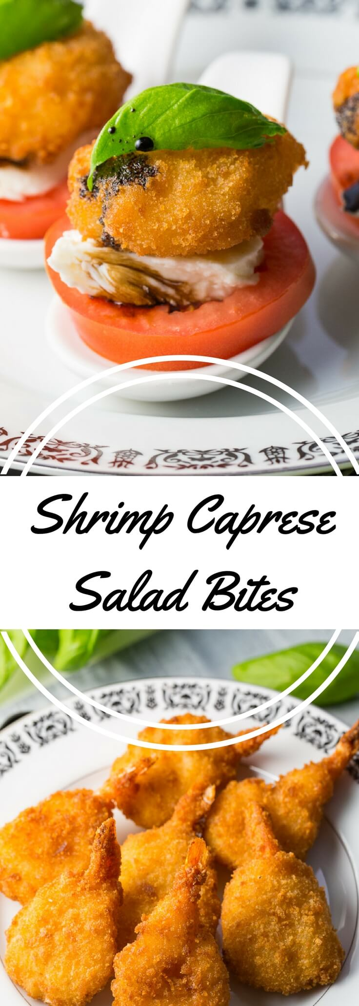Crunchy Shrimp Caprese Salad Bites are made with butterfly shrimp, mozzarella, fresh tomatoes, basil, balsamic vinegar, and olive oil.