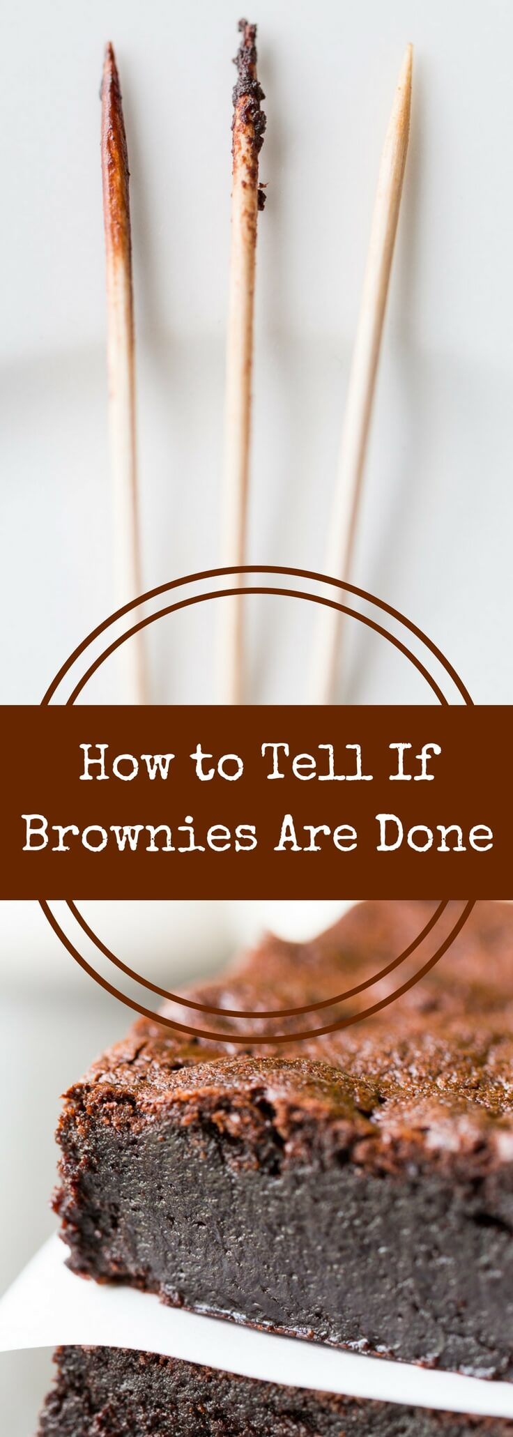How do you know when brownies are done? This handy guide will help you know exactly when your brownies are ready to come out of the oven!