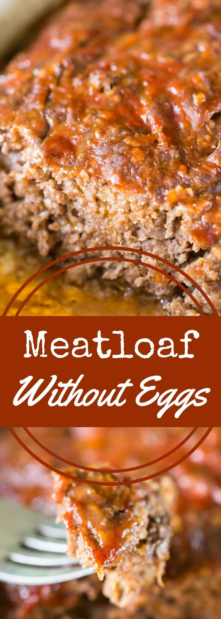 Meatloaf without eggs is quick and easy to make.  This meatloaf recipe has only four ingredients (no eggs, of course) and will be ready to bake in minutes.