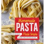 The Secrets of Homemade Pasta Revealed