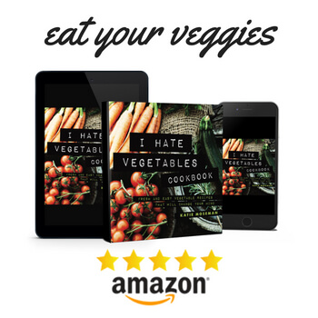 Covers of I Hate Vegetables Cookbook in paperback and ebook format