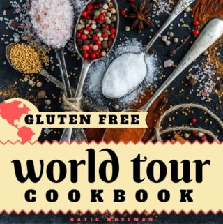 Front cover of Gluten Free World Tour Cookbook