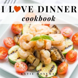 Cover of I Love Dinner Cookbook by Katie Moseman
